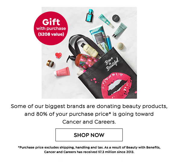 Gift with purchase($208 value)   SHOP NOW
